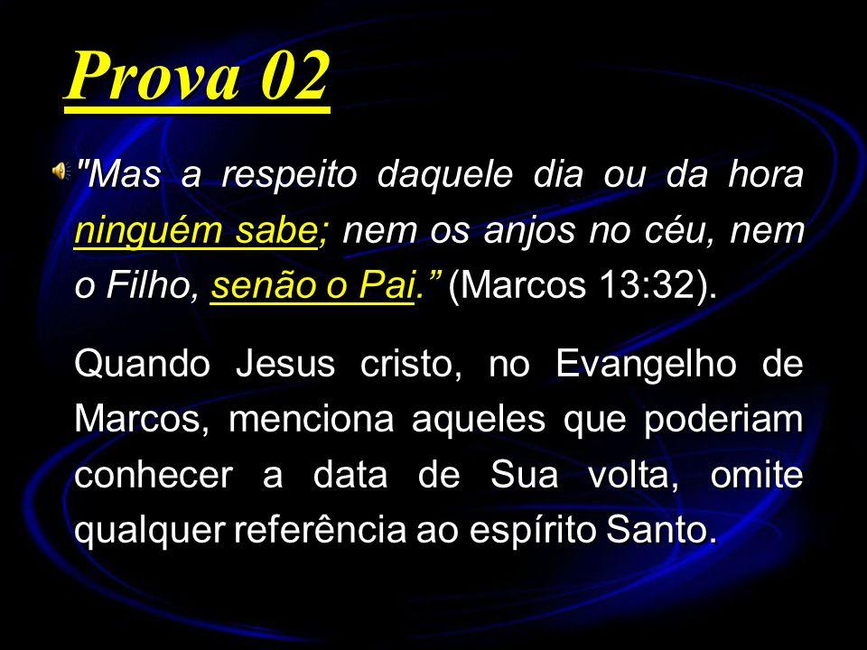 Mas a respeito daquele dia ou da hora ninguém sabe; nem os anjos no céu, nem o Filho, senão o Pai.
