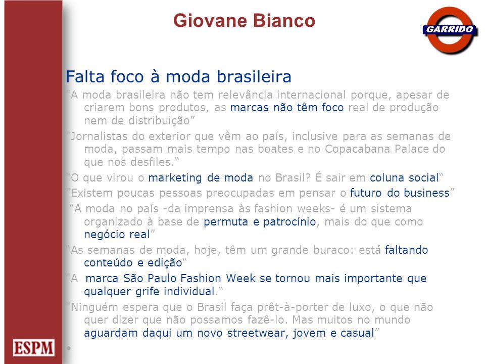 Giovane Bianco Falta foco à moda brasileira