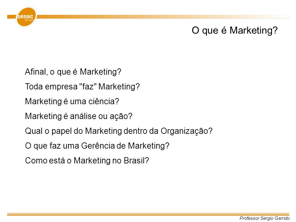 Afinal, o que é Marketing.