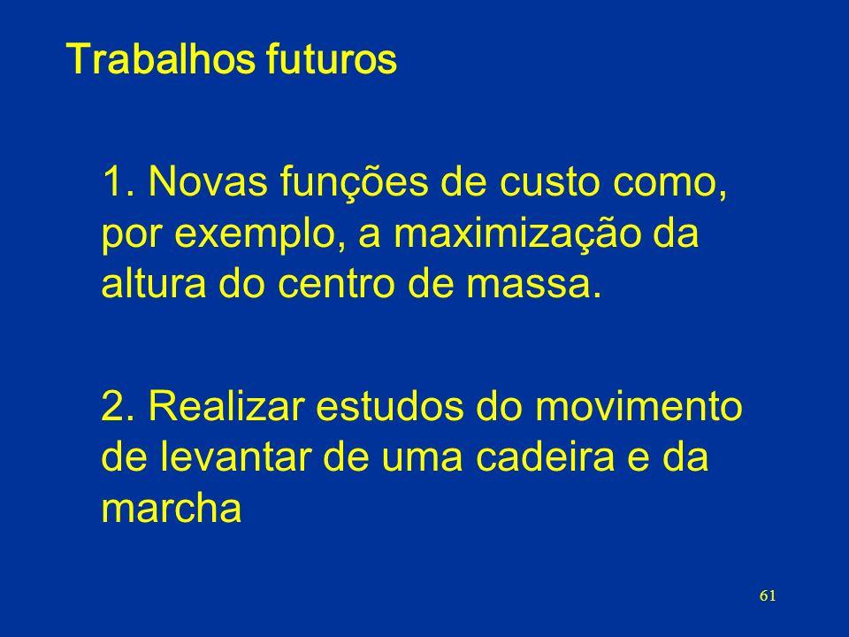 61 Trabalhos futuros 1.