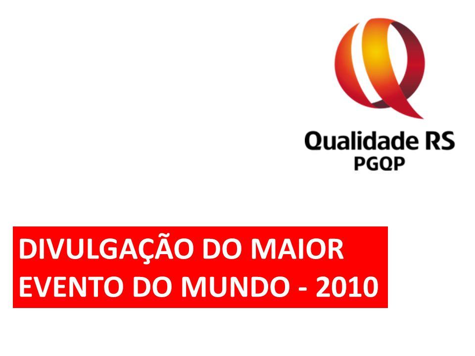 Os destaques da divulgação do PGQP através da sua Rede de Comitês, com a criação do Dia D da Comunicação do Maior Evento do Mundo na área da Qualidade.
