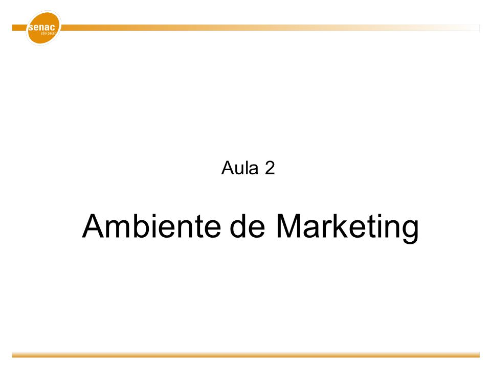 Ambiente de Marketing Aula 2