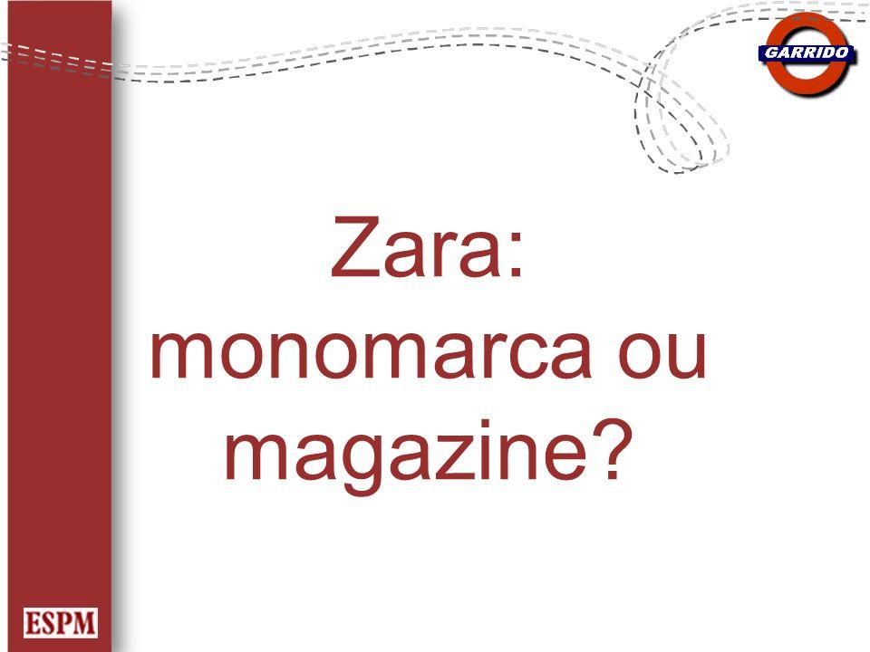 Zara: monomarca ou magazine?