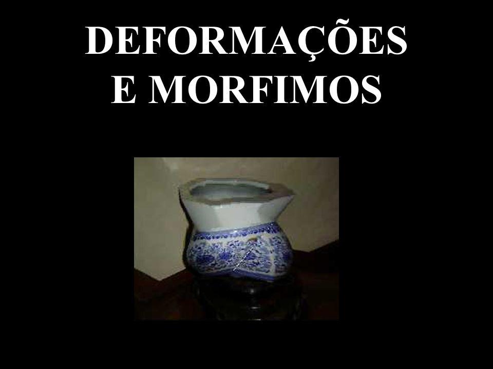 DEFORMAÇÕES E MORFIMOS