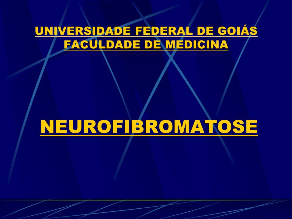 UNIVERSIDADE FEDERAL DE GOIÁS FACULDADE DE MEDICINA Acadêmicos: Marcos Felipe B.