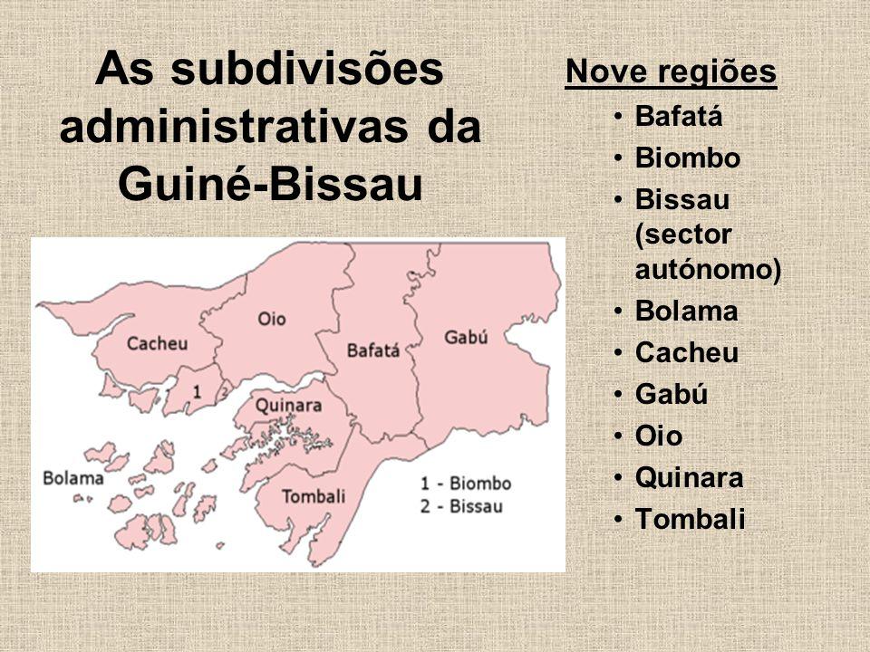 As subdivisões administrativas da Guiné-Bissau Nove regiões Bafatá Biombo Bissau (sector autónomo) Bolama Cacheu Gabú Oio Quinara Tombali