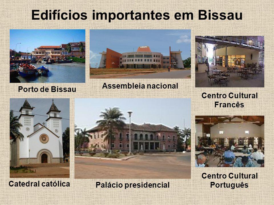 Edifícios importantes em Bissau Catedral católica Porto de Bissau Palácio presidencial Assembleia nacional Centro Cultural Português Centro Cultural Francês