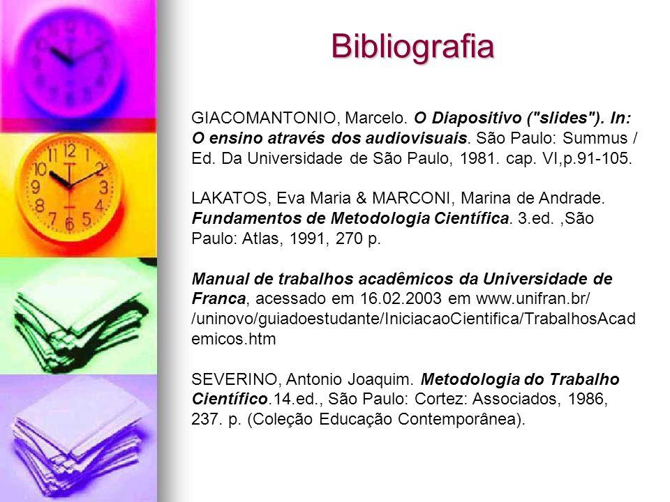 Bibliografia GIACOMANTONIO, Marcelo. O Diapositivo (