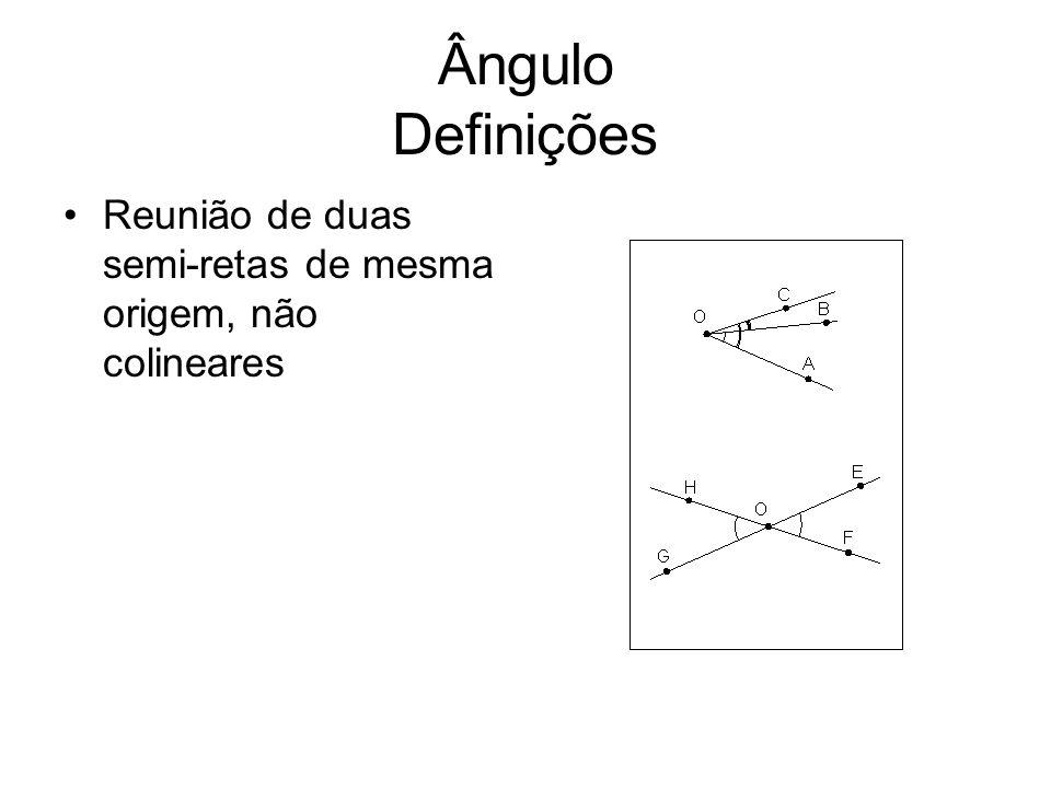 Ângulo Definições Dois ângulos são consecutivos se um lado deles é também lado do outro AOB e BOC são ângulos consecutivos AOC e BOC são ângulos consecutivos