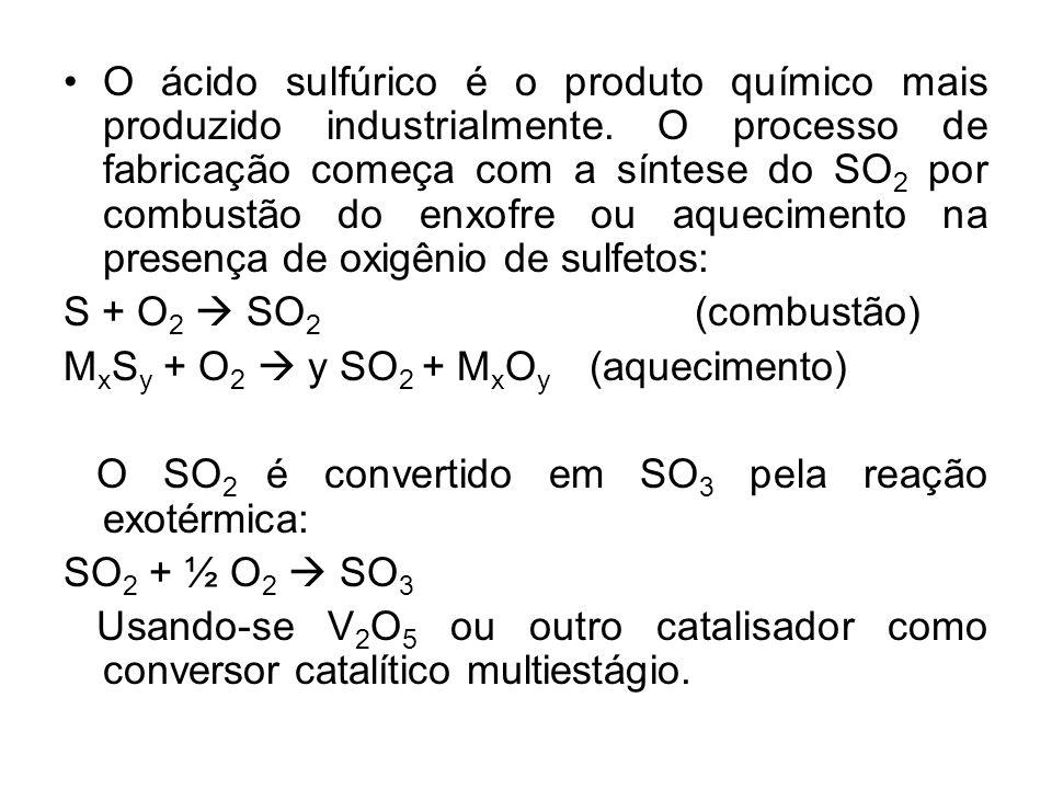O ácido sulfúrico é o produto químico mais produzido industrialmente. O processo de fabricação começa com a síntese do SO 2 por combustão do enxofre o