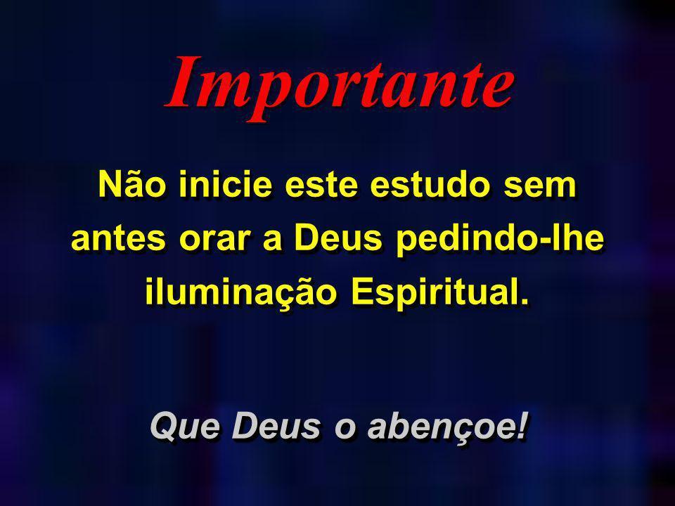 Recapitulação 01.Cristo é o filho de Deus. 02. Cristo é o único mediador entre Deus e o homem.