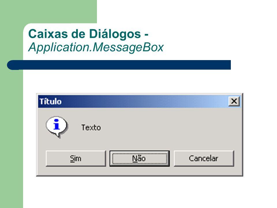 Caixas de Diálogos - Application.MessageBox