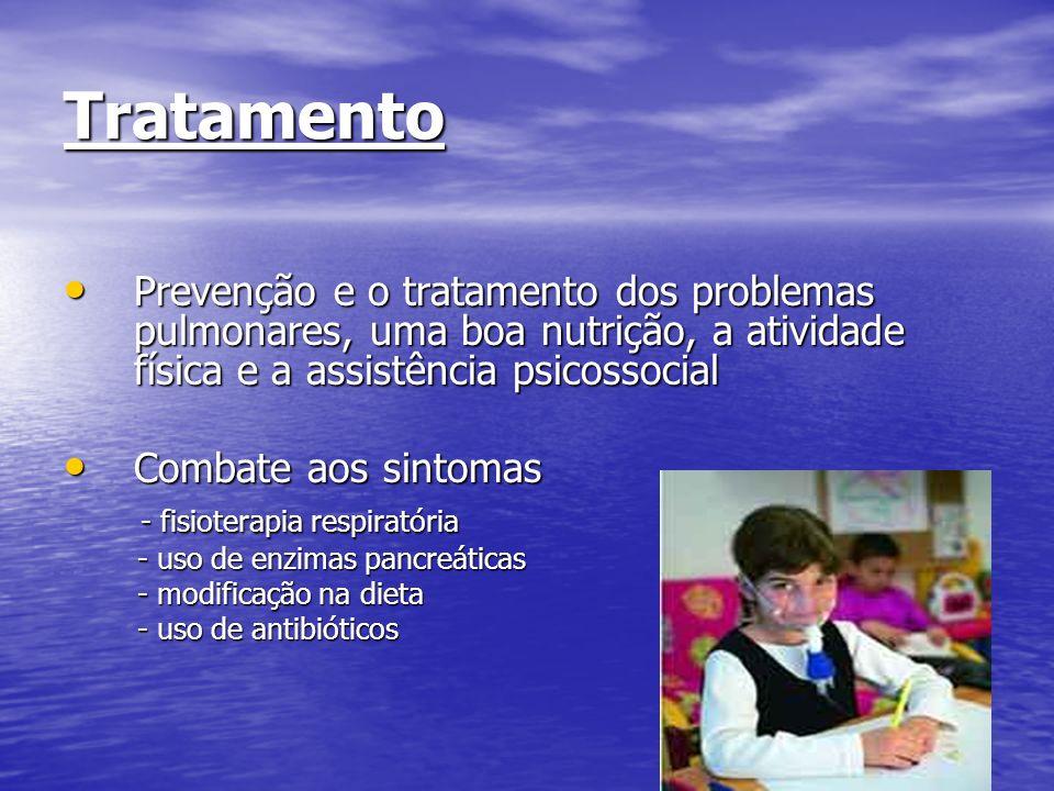 Tratamento Prevenção e o tratamento dos problemas pulmonares, uma boa nutrição, a atividade física e a assistência psicossocial Prevenção e o tratamen