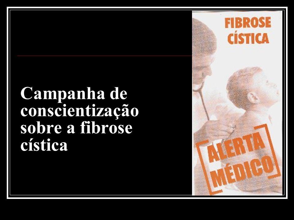 Campanha de conscientização sobre a fibrose cística