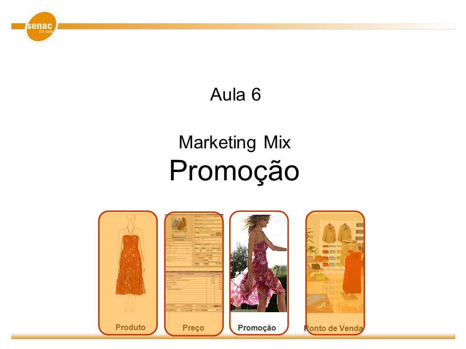 Marketing Mix Promoção Aula 6