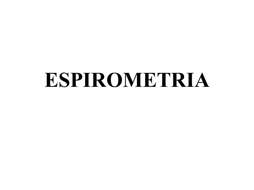 CONCEITO ESPIROMETRIA = SPIRARE+METRUM (RESPIRAR+MEDIDA) É A MEDIDA DO AR QUE ENTRA E SAI DOS PULMÕES.