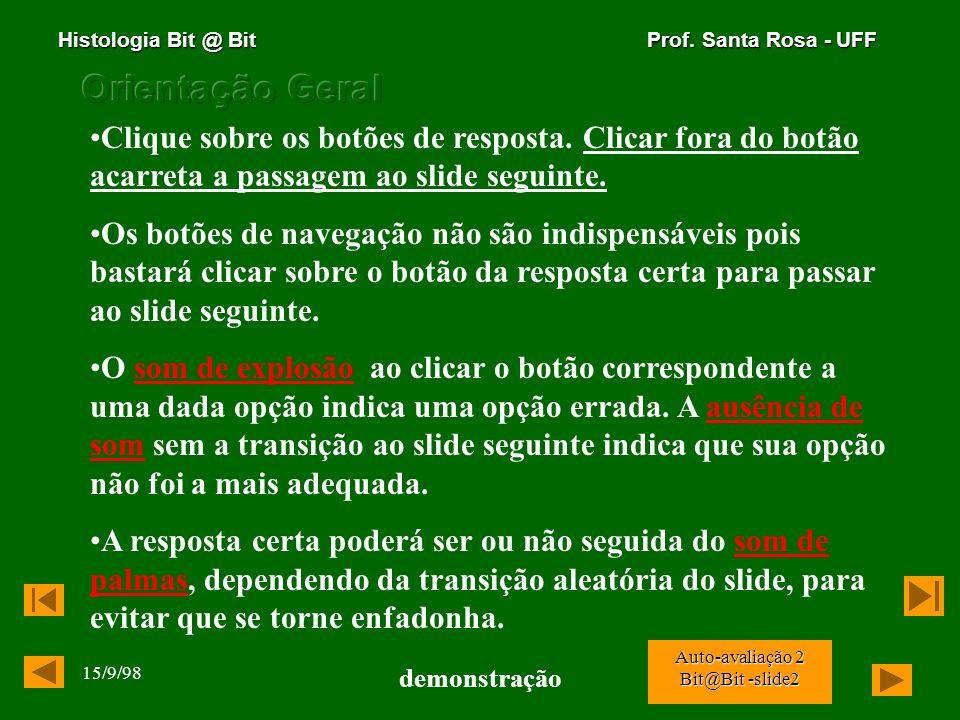 Histologia Bit @ Bit Prof. Santa Rosa - UFF