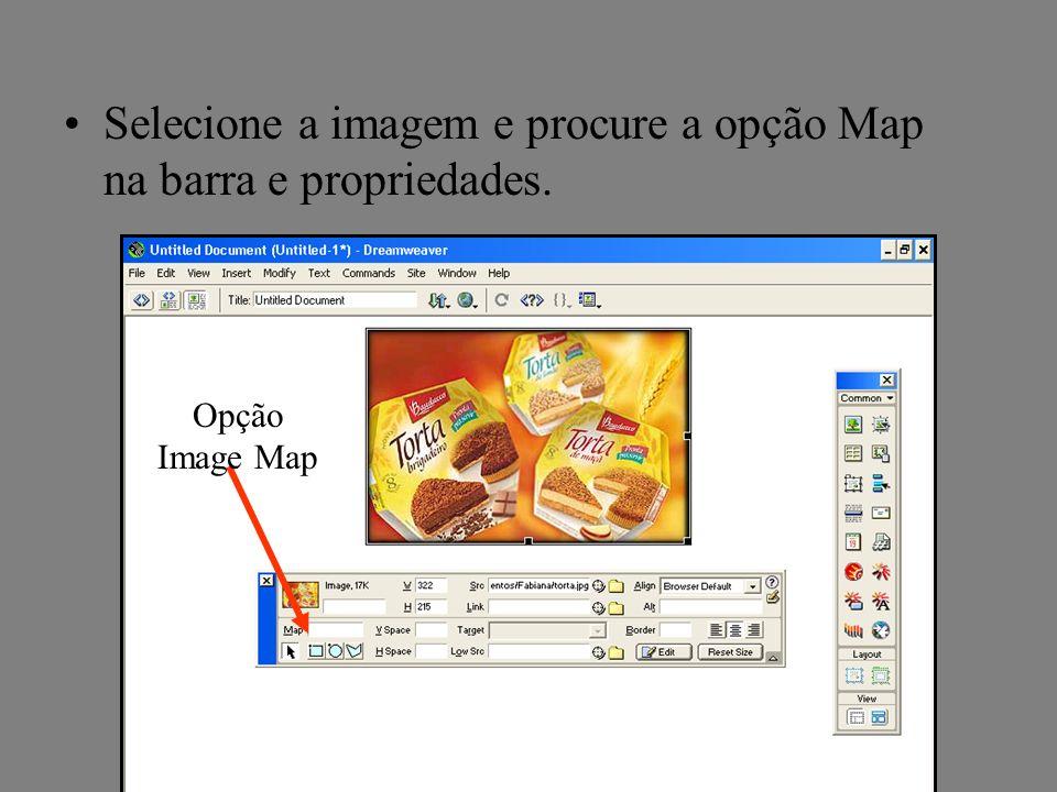 Selecione a imagem e procure a opção Map na barra e propriedades. Opção Image Map