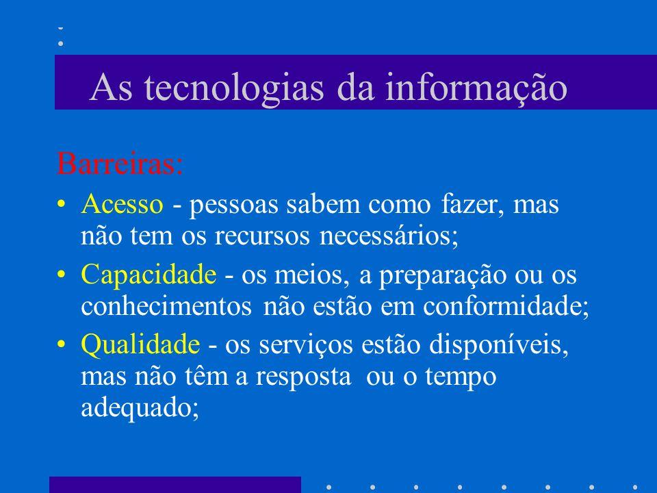 As tecnologias da informação Tem que ser sinônimo de: Automação – simplificação, facilidade,... Informação – mais conhecimento, maior representativida
