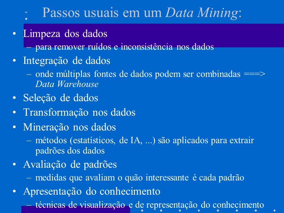 Etapas para a descoberta de conhecimento a partir de grandes conjuntos de dados