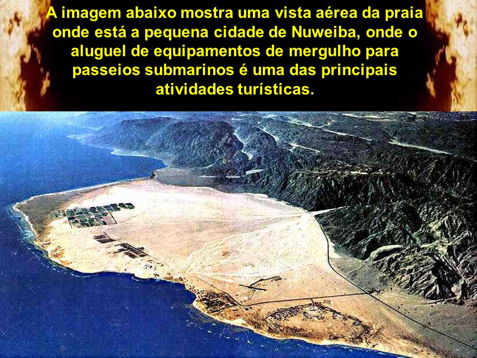 Mas o local onde se obteve mais indícios da travessia foi a praia de Nuweiba no Golfo de Ácaba, no Egito. É a única praia no Mar Vermelho com área suf