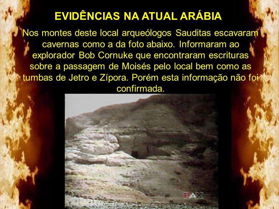 EVIDÊNCIAS NA ATUAL ARÁBIA O oásis de Elim (na Arábia) onde haviam 12 fontes e 70 palmeiras (Êxodo 15.27).