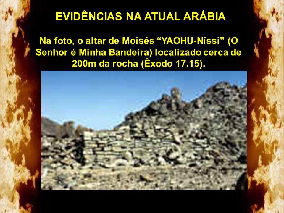 EVIDÊNCIAS NA ATUAL ARÁBIA Ficaram alguns dias em Refidim. Foi aqui que Zípora, mulher de Moisés e seus 2 filhos (Gérson e Eliézer nascidos em Midiã)