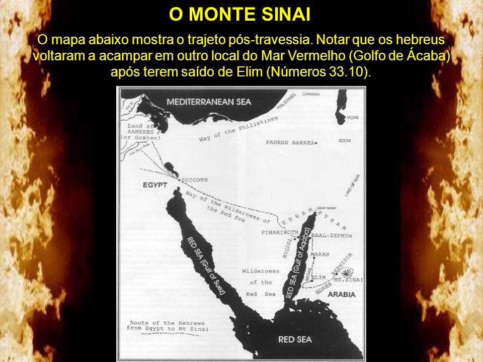 O MONTE SINAI A foto de satélite e o mapa mostram o trajeto defendido e em grande parte comprovado por Ronald Wyatt. O local chamado Etham (ou Etã) é