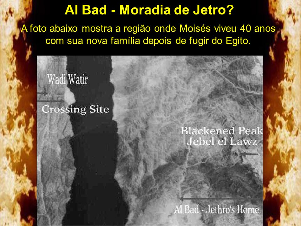Al Bad - Moradia de Jetro? Um antigo mapa encontrado na Arábia mostra que a cidade de Al Bad teria sido o local onde o sogro de Moisés morava provando