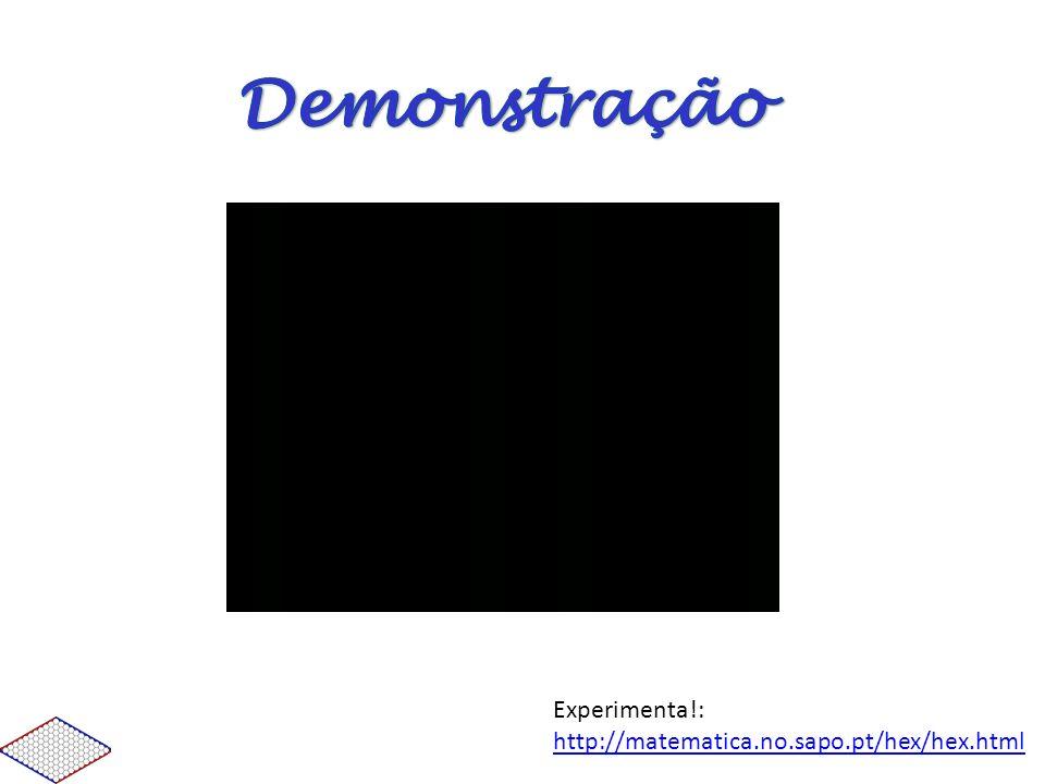 Experimenta!: http://matematica.no.sapo.pt/hex/hex.html http://matematica.no.sapo.pt/hex/hex.html