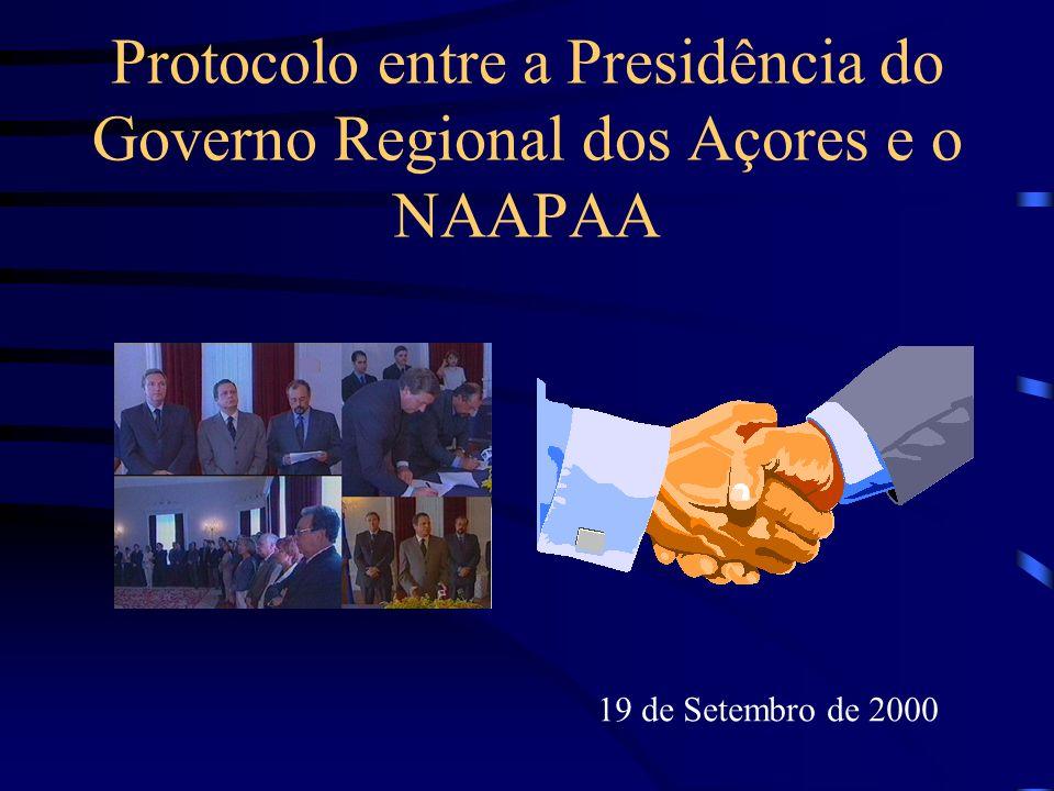 Protocolo entre a Presidência do Governo Regional dos Açores e o NAAPAA 19 de Setembro de 2000