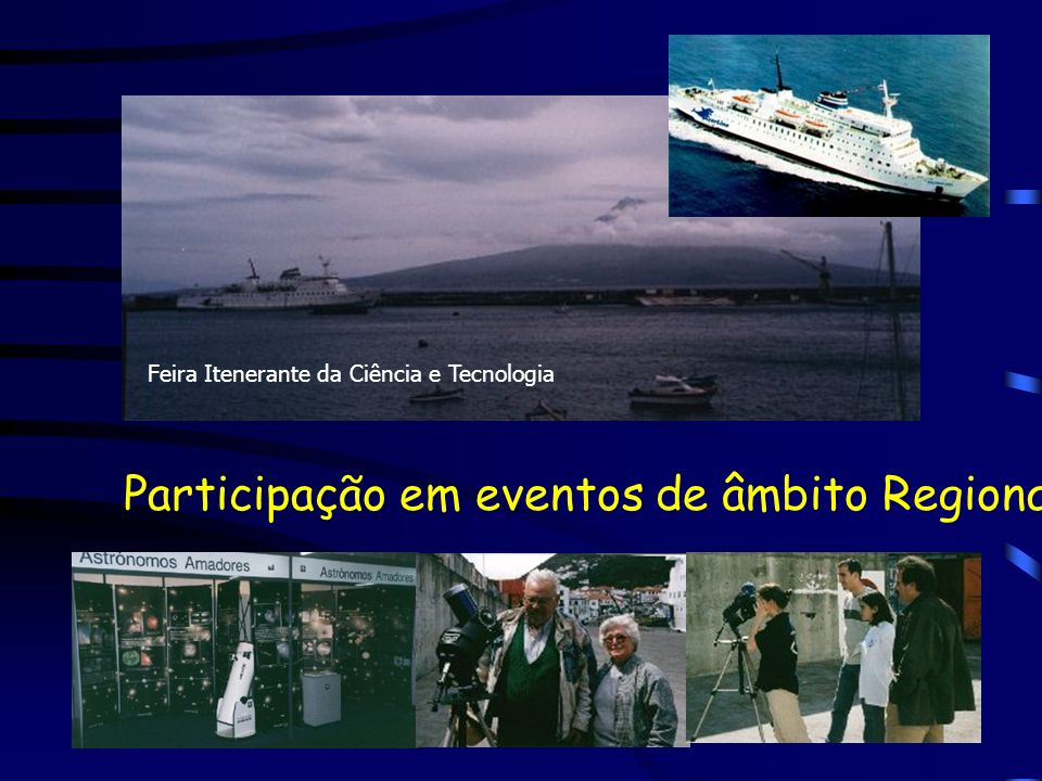 Participação em eventos de âmbito Regional Feira Itenerante da Ciência e Tecnologia