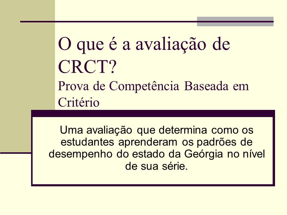 O que é a avaliação de CRCT.