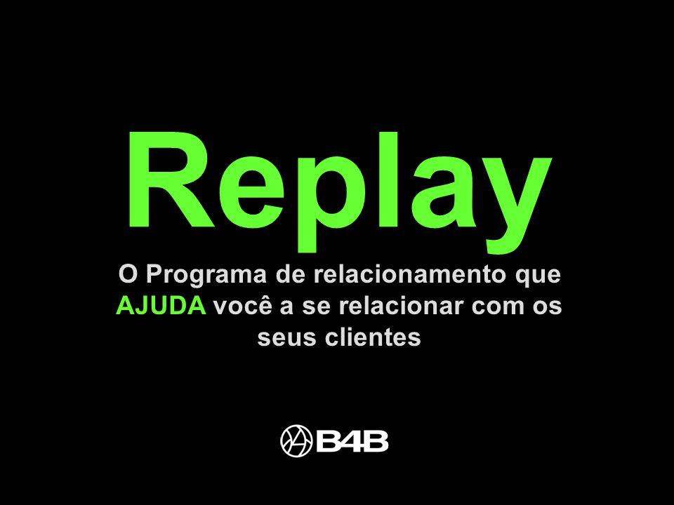 O programa REPLAY foi criado pela B4B para ajudar os nossos clientes a repetirem suas melhores performances, celebrar suas melhores vitórias, premiar os seus melhores jogadores.