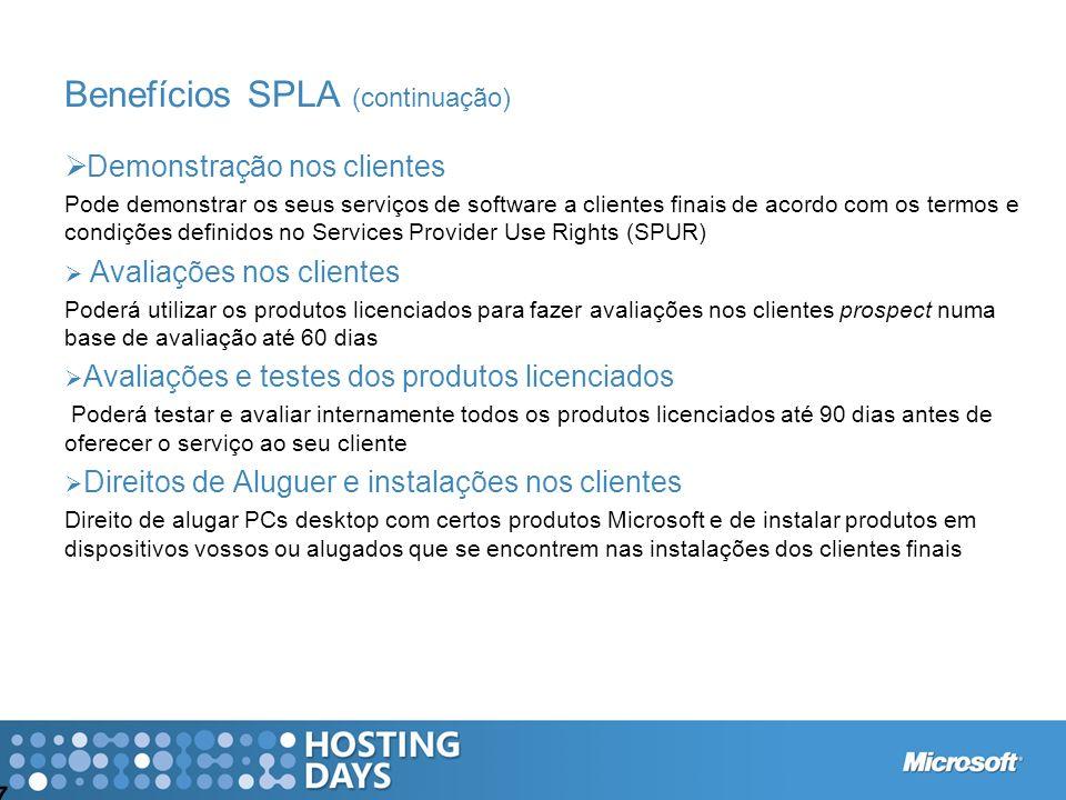 7 Demonstração nos clientes Pode demonstrar os seus serviços de software a clientes finais de acordo com os termos e condições definidos no Services P