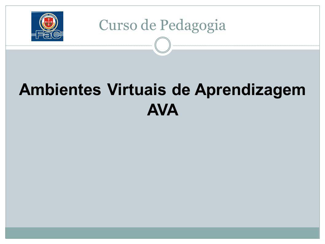 Curso de Pedagogia Ambientes Virtuais de Aprendizagem AVA