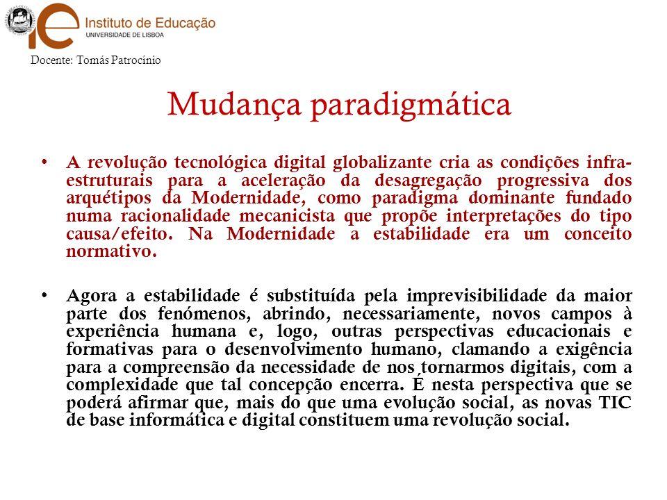 A revolução tecnológica digital globalizante cria as condições infra- estruturais para a aceleração da desagregação progressiva dos arquétipos da Mode