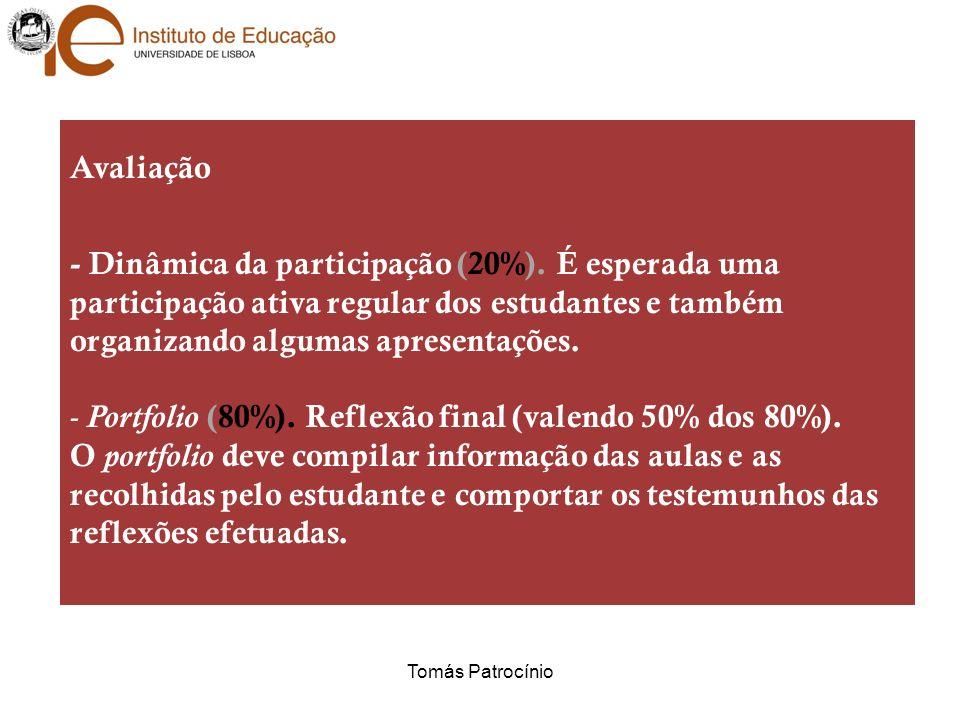 Avaliação - Dinâmica da participação (20%).