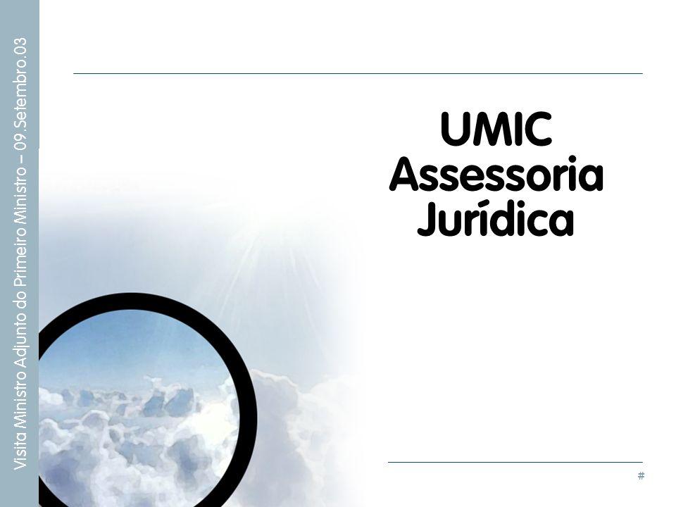 # Visita Ministro Adjunto do Primeiro Ministro – 09.Setembro.03 UMIC Assessoria Jurídica