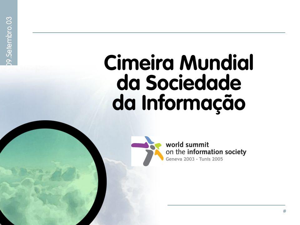 # Visita Ministro Adjunto do Primeiro Ministro – 09.Setembro.03 Cimeira Mundial da Sociedade da Informação