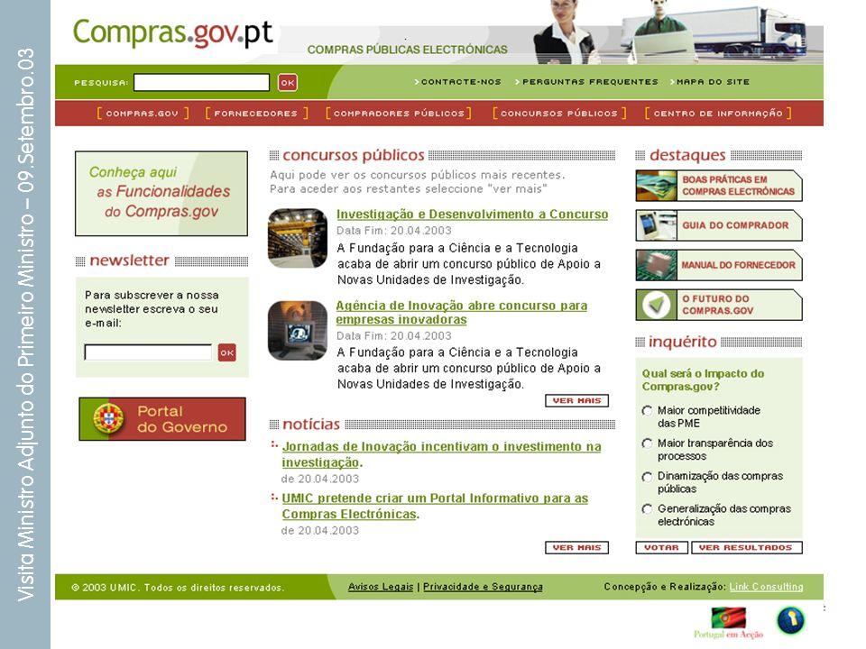 # Visita Ministro Adjunto do Primeiro Ministro – 09.Setembro.03 Projectos em curso: Ponto de Situação