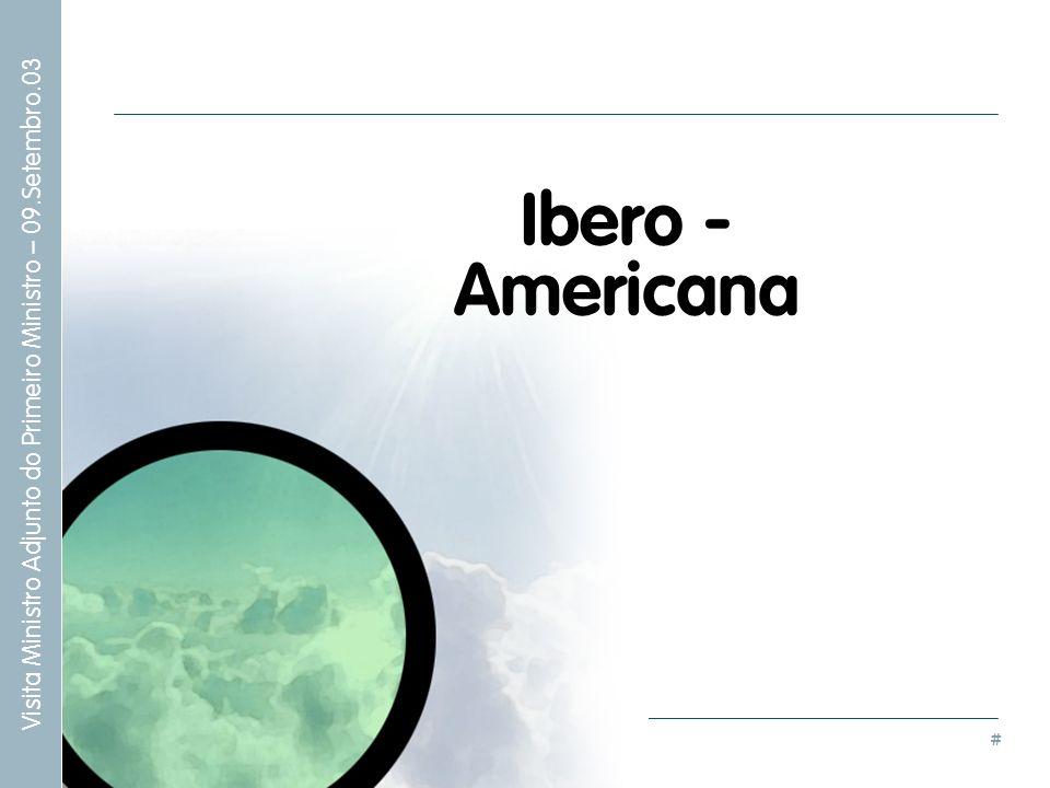 # Visita Ministro Adjunto do Primeiro Ministro – 09.Setembro.03 Ibero - Americana