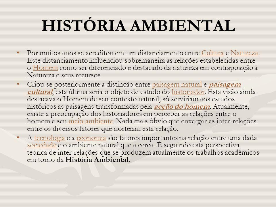 A historia ambiental A Descoberta Biológica do Brasil A descoberta de um novo mundo habitado por povos e por uma natureza então desconhecidos foi o fato mais extraordinário e decisivo da história moderna ocidental.