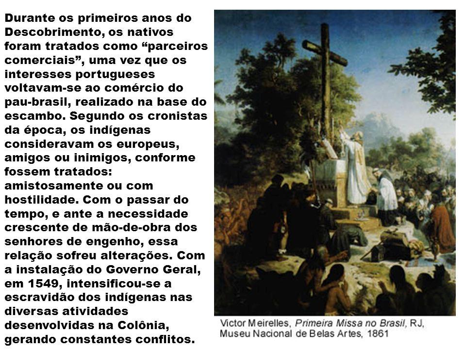 Os jesuítas procuraram se aproveitar do relacionamento com os indígenas, para concretizar a missão evangelizadora que lhes cabia.