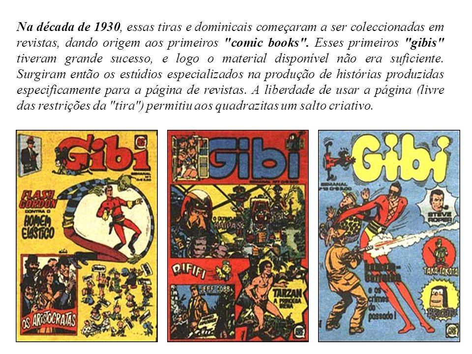 Na década de 1930, essas tiras e dominicais começaram a ser coleccionadas em revistas, dando origem aos primeiros