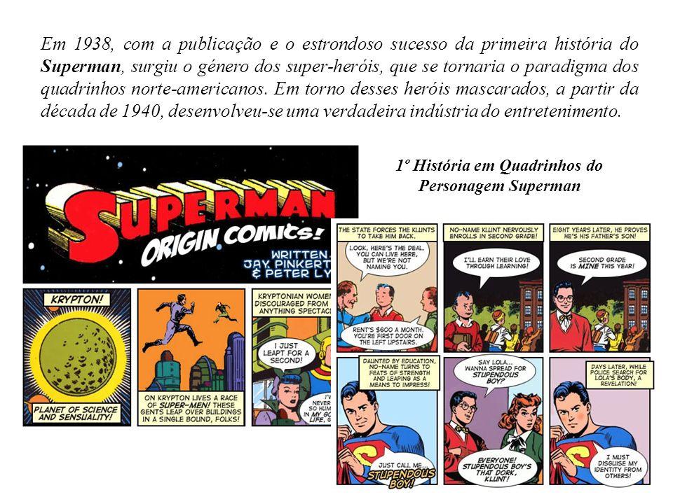 Em 1938, com a publicação e o estrondoso sucesso da primeira história do Superman, surgiu o género dos super-heróis, que se tornaria o paradigma dos q