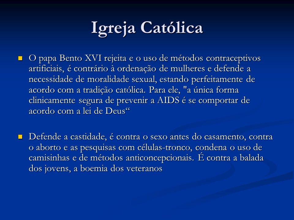 O papa Bento XVI rejeita e o uso de métodos contraceptivos artificiais, é contrário à ordenação de mulheres e defende a necessidade de moralidade sexu