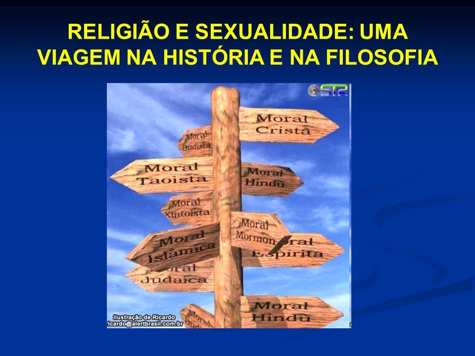 RELIGIÃO E SEXUALIDADE: UMA VIAGEM NA HISTÓRIA E NA FILOSOFIA