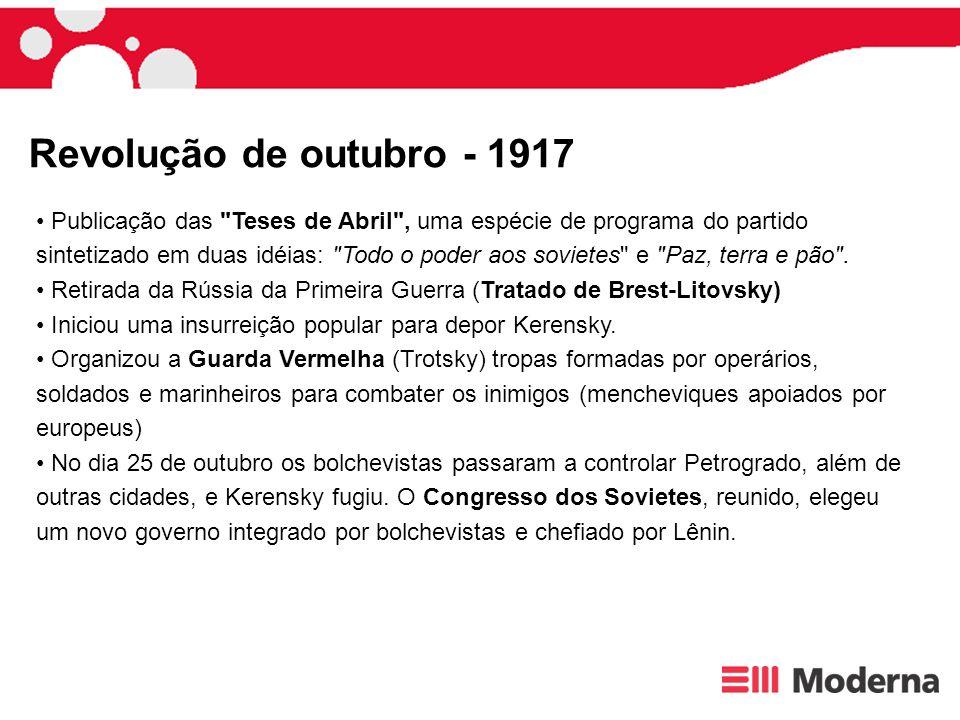 Etapas da implantação do Socialismo 1.Comunismo de Guerra (1917-1921) (Estatização e endurecimento) 2.