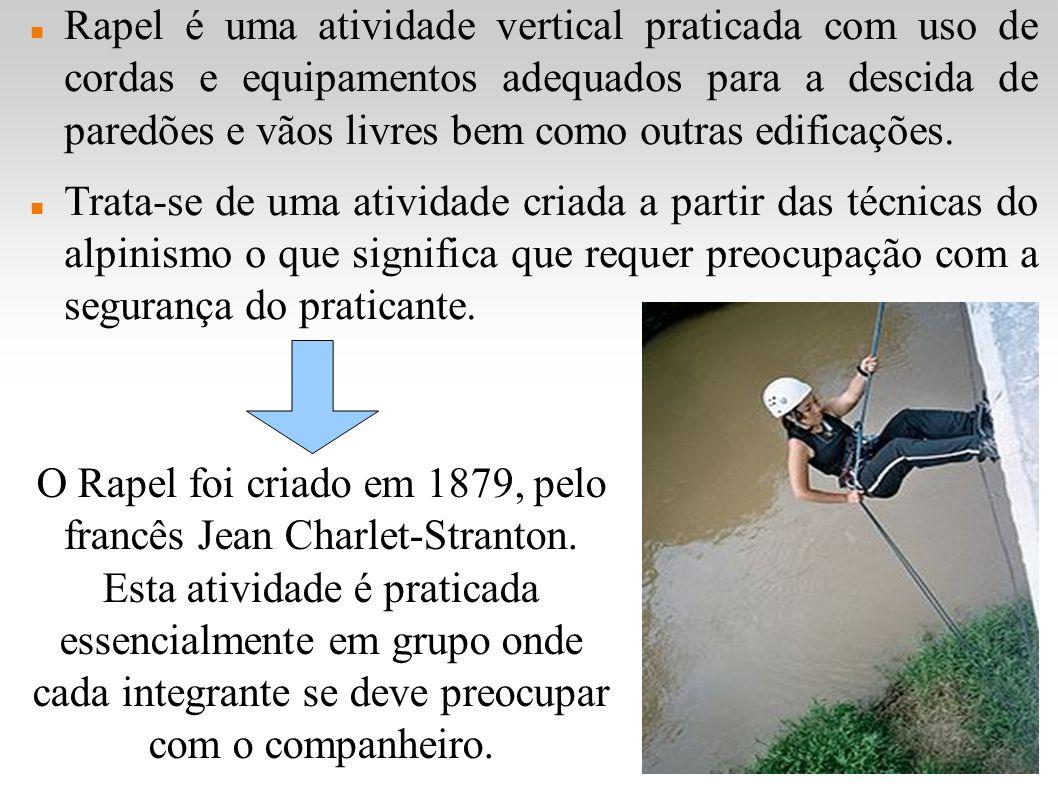 Rapel é uma atividade vertical praticada com uso de cordas e equipamentos adequados para a descida de paredões e vãos livres bem como outras edificaçõ